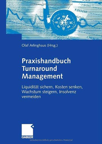 Praxishandbuch Turnaround Management